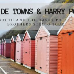 Seaside Towns and the Harry Potter Studio Tour