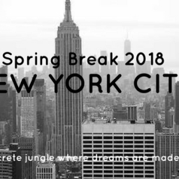 Spring Break 2018 in NYC